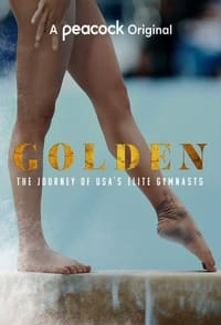 copertina serie tv Golden%3A+The+Journey+of+USA%27s+Elite+Gymnasts 2021