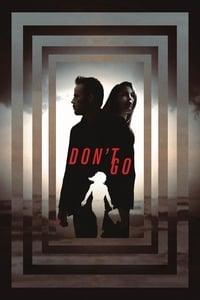 copertina film Don%27t+Go 2018