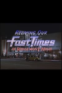 Reliving Our Fast Times at Ridgemont High (1999)