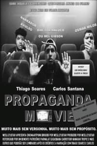 Propaganda Movie