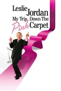 Leslie Jordan: My Trip Down the Pink Carpet (2010)