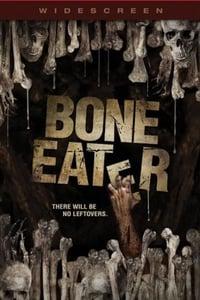 Bone Eater - L'Esprit Des Morts (2007)
