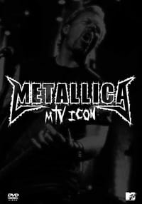 Metallica: MTV Icon