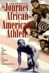 The Journey of the African-American Athlete