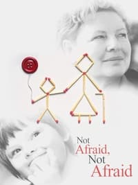 Not Afraid, Not Afraid (2001)