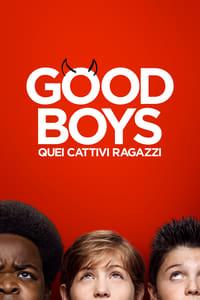 copertina film Good+Boys+-+Quei+cattivi+ragazzi 2019