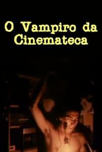 O Vampiro da Cinemateca