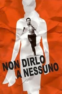 copertina film Non+dirlo+a+nessuno 2006