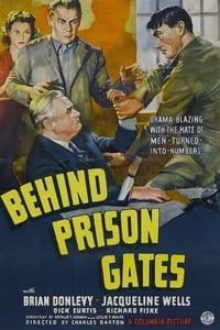 Behind Prison Gates
