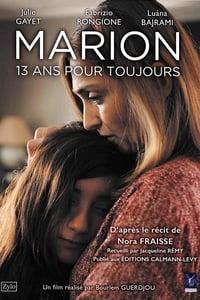 copertina film Marion%2C+13+ans+pour+toujours 2016