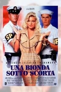 copertina film Una+bionda+sotto+scorta 1994