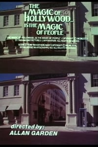 The Magic of Hollywood... Is the Magic of People