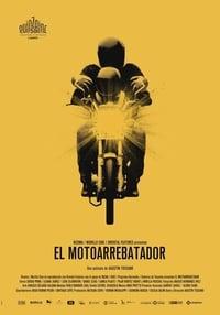 El Motoarrebatador (The Snatch Thief) (2018)