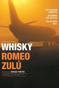 copertina film Whisky+Romeo+Zul%C3%BA 2004