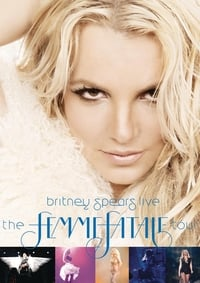 Britney Spears Live - The Femme Fatale Tour (2011)