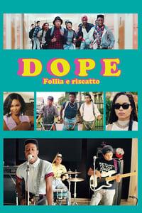 copertina film Dope+-+Follia+e+riscatto 2015