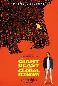 This Giant Beast That Is The Global Economy S01E08