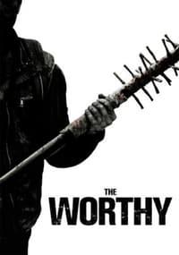 The Worthy (2017)