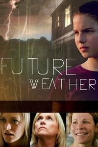 copertina film Future+Weather 2012