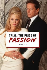 Trial: The Price of Passion