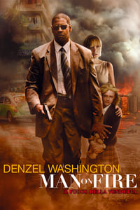 copertina film Man+on+fire+-+Il+fuoco+della+vendetta 2004