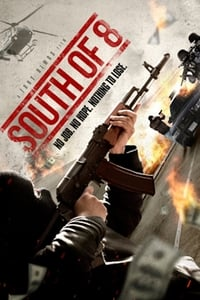 South of 8 (2018)