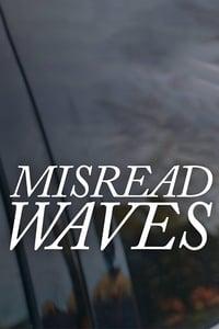 Misread Waves