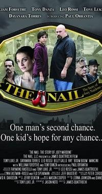 The Nail: The Story of Joey Nardone