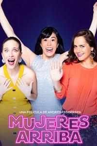 VER Mujeres arriba Online Gratis HD