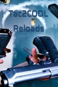 Tac2COOL Reloads