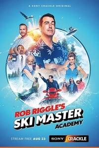 Rob Riggle's Ski master academy S01E08