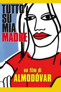 copertina film Tutto+su+mia+madre 1999