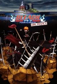 Bleach : Fade to Black (2008)