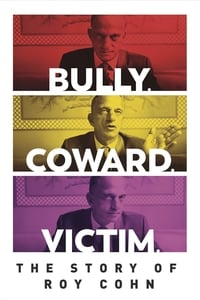 Image Bully. Coward. Victim. The Story of Roy Cohn – Tiran, laș, victimă: Povestea lui Roy Cohn (2019)