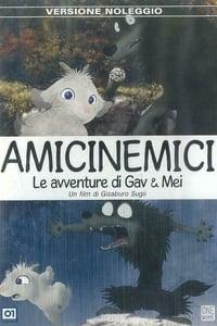 copertina film Amicinemici+-+Le+avventure+di+Gav+e+Mei 2005
