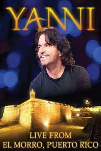 copertina film Yanni%3A+Live+at+El+Morro+Puerto+Rico 2012