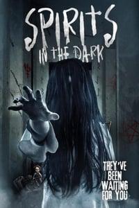فيلم Spirits in the Dark مترجم