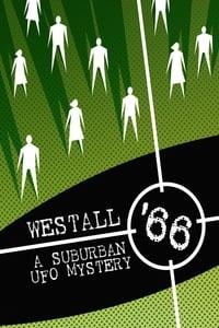 Westall 66: A Suburban UFO Mystery (2010)
