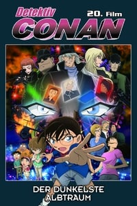 المحقق كونان: الكابوس الأشد سواداً Detective Conan Movie 20: The Darkest Nightmare