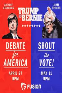 Trump vs. Bernie: Shout the Vote! (2016)