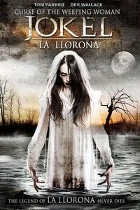 J-ok'el: La Llorona (2007)