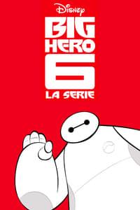 copertina serie tv Big+Hero+6%3A+La+serie 2017