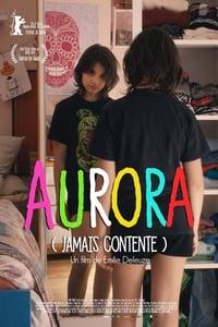 Aurora (Jamais contente) (2017)