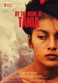 copertina film By+the+Name+of+Tania 2019