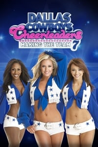 Dallas Cowboys Cheerleaders: Making the Team S07E03