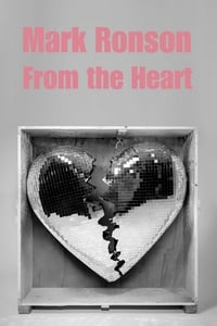Mark Ronson: From the Heart
