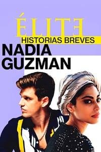 VER Élite historias breves: Nadia Guzmán Online Gratis HD