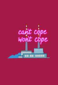 Can't Cope, Won't Cope S01E04