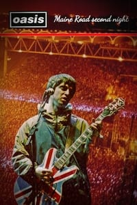 Oasis - Maine Road Second Night