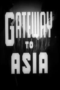 Gateway to Asia (1945)